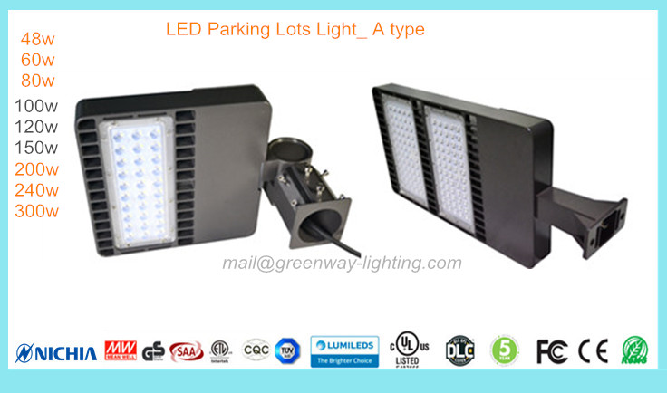 LED Parking Lots Light- A type